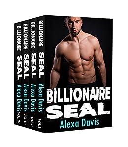 Billionaire SEAL (Billionaire Navy SEAL Bad Boy Romance) by [Adams, Claire, Davis, Alexa]