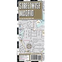 Streetwise Madrid Map - Laminated City Center Street Map of Madrid, Spain (Michelin Streetwise Maps)