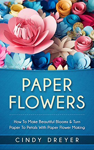 Paper flowers how to make beautiful blooms turn paper to petals paper flowers how to make beautiful blooms turn paper to petals with paper flower mightylinksfo