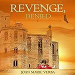 Revenge, Denied | Joan Marie Verba