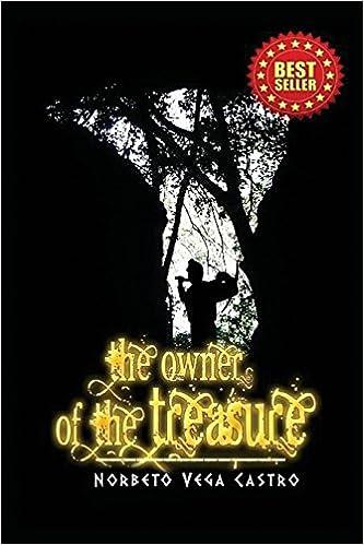 The Owner of the Treasure: Norberto Vega, Jack Buckeridge: 9781634171748: Amazon.com: Books