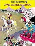 Lucky Luke Vol. 9: The Wagon Train (Lucky Luke Adventure)
