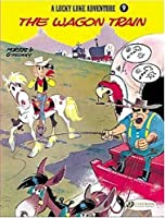 Lucky Luke Vol.9: The Wagon Train (Lucky Luke