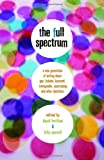 The Full Spectrum, David Levithan and Billy Merrell, 0375832904