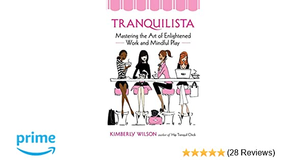 Tranquilista: Mastering the Art of Enlightened Work and ...