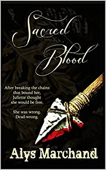 Sacred Blood by [Marchand, Alys]