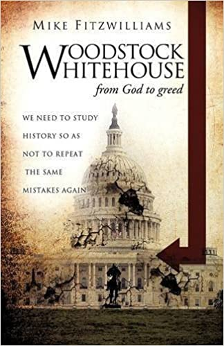 Book WOODSTOCK WHITEHOUSE- from God to greed by Mike Fitzwilliams (2010-07-15)