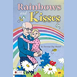 Rainbows and Kisses
