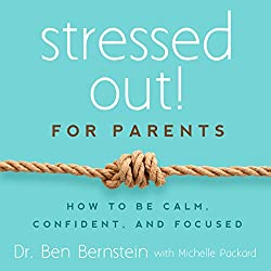 Stressed Out! For Parents
