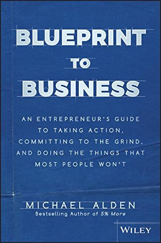 Blueprint to Business: An Entrepreneur