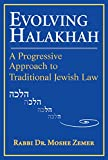 Evolving Halakhah: A Progressive Approach to