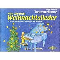 Meine Allerersten Weihnachtslieder. Klavier
