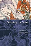 Many of the poems in Naming the Stars are about the difficulty of balancing the desires of one self with those of another and the problem of solving the arguments between the body and the soul. The collection's perspective often shifts as the...