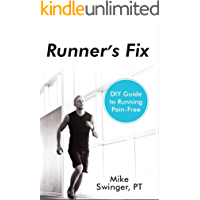 Runner's Fix: DIY Guide to Running Pain-Free (English Edition)