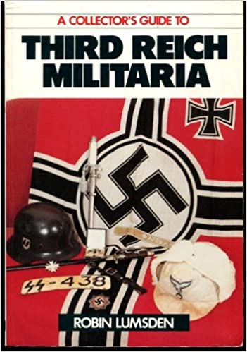 Book A Collector's Guide to Third Reich Militaria by Robin Lumsden (1987-08-01)