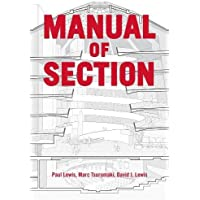 Manual of Section: Paul Lewis, Marc Tsurumaki, and