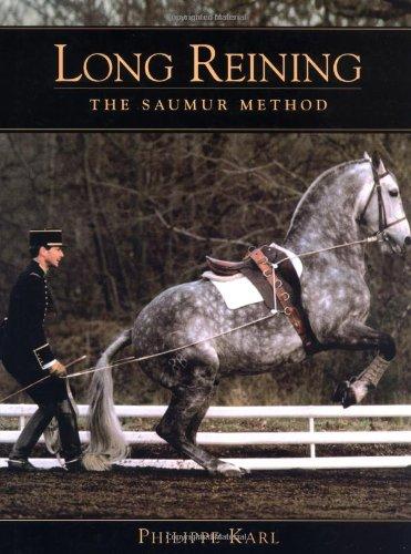 (Long Reining: The Saumur Method)