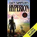 Hyperion Hörbuch von Dan Simmons Gesprochen von: Marc Vietor, Allyson Johnson, Kevin Pariseau, Jay Snyder, Victor Bevine