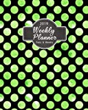 2019 Weekly Planner Daily And Weekly: 2019 8 x 10