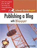 Publishing a Blog with Blogger, Elizabeth Castro, 0321321235