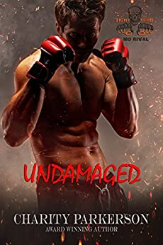 Undamaged (No Rival Book 6) by [Parkerson, Charity]