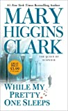 While My Pretty One Sleeps, Mary Higgins Clark, 1439194769