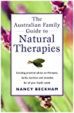 img - for The Australian family guide to Natural Therapies book / textbook / text book