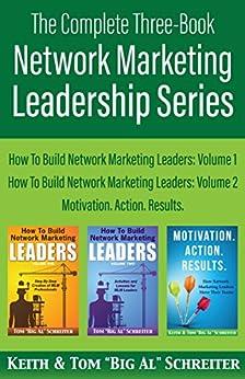 """The Complete Three-Book Network Marketing Leadership Series by [Schreiter, Tom """"Big Al"""", Schreiter, Keith]"""