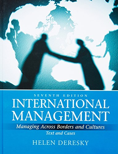 International Management Managing Across Borders and Cultures Text and Cases 7th Edition