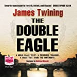 The Double Eagle | James Twining
