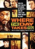 Where The Day Takes You poster thumbnail