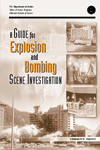 A Guide For Explosion And Bombing Scene Investigation. A Research report. [Loose Leaf] ebook