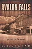 Avalon Falls, L. Graham, 0615659500