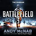 Battlefield 3: The Russian Audiobook by Andy McNab, Peter Grimsdale Narrated by Rupert Degas