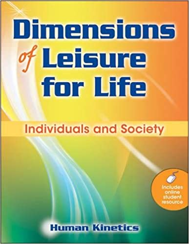 Dimensions Of Leisure For Life: Individuals And Society: Human Kinetics:  9780736082884: Amazon.com: Books