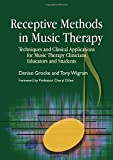 img - for Receptive Methods in Music Therapy: Techniques and Clinical Applications for Music Therapy Clinicians, Educators and Students book / textbook / text book