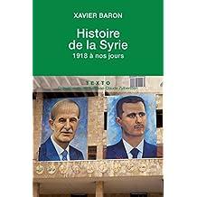 Histoire de la Syrie. 1918 à nos jours (Texto)