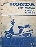 1985 OFFICIAL HONDA MOTORCYCLE CH80/ELITE 80 SHOP MANUAL