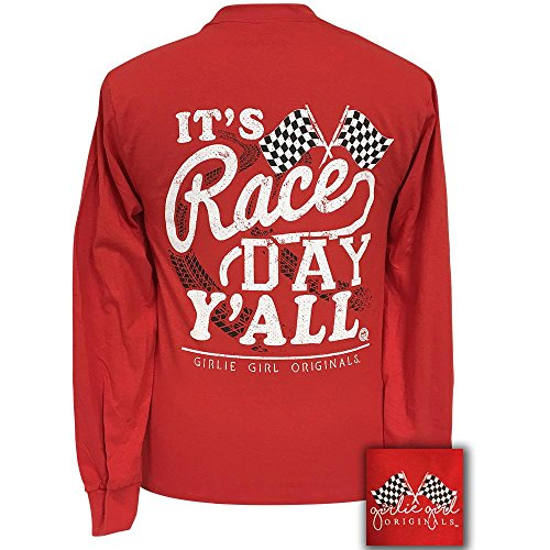 Race Day T-shirt (Girlie Girls It's Race Day Yall Long Sleeve T-Shirt (Medium))