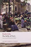 The Belly of Paris, Emile Zola and Brian Nelson, 0199555842