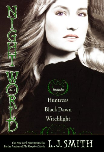 Huntress; Black Dawn; Witchlight (Turtleback School & Library Binding Edition) (Night World (Special Bind-Up Reissues))