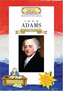 John Adams (Getting To Know The U.S. Presidents)