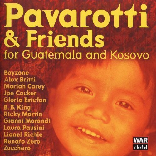 Pavarotti and Friends for Guatemala and Kosovo by Luciano Pavarotti (2005-06-06) (Pavarotti And Friends For Guatemala And Kosovo)