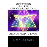 Metatron - This is the Clarion Call: All You Need To Know