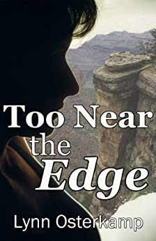 Too Near The Edge (Cleo Sims Mysteries Book 1) by [Osterkamp, Lynn]