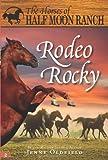 Rodeo Rocky, Jenny Oldfield, 140221328X