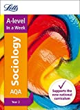 Letts A-level In a Week - New 2015 Curriculum – A-level Sociology Year 2: In a Week