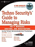 img - for Techno Security's Guide to Managing Risks for IT Managers, Auditors and Investigators by Jack Wiles (2007-03-26) book / textbook / text book