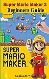 Super Mario Maker 2 Beginners Guide: The Easy