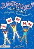 Jumpstart! Numeracy: Maths Activities and Games for Ages 5-14